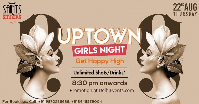 Uptown Girls Night Saints Sinners Creative