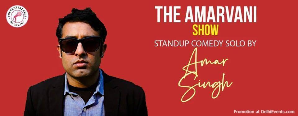 Amarvani Show Standup Comedy Amar Singh Akshara Theatre Baba Kharak Marg Creative