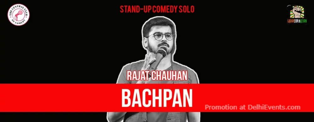Bachpan Standup Comedy Rajat Chauhan Akshara Theatre Creative