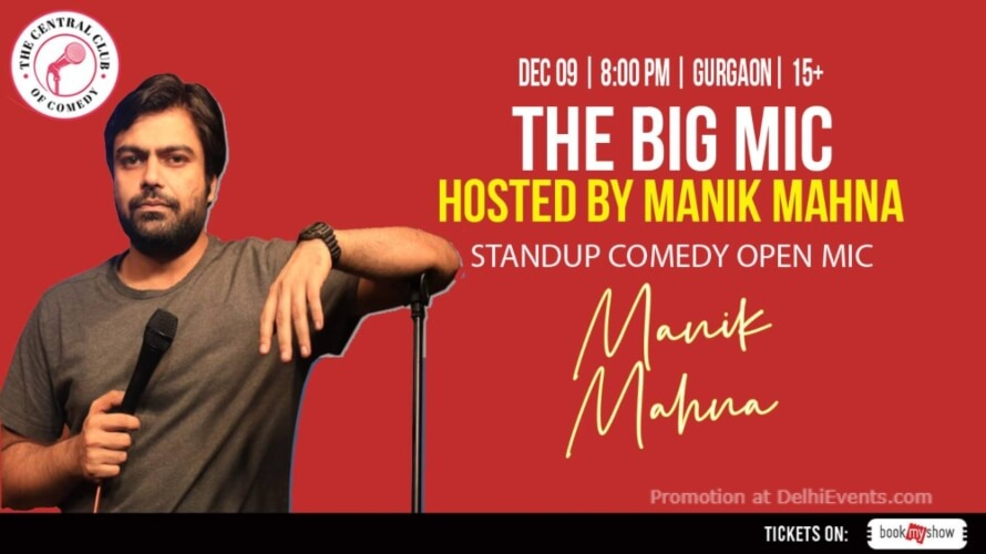 Big Mic Standup Comedy Manik Mahna Dribble Cafe Gurugram Creative