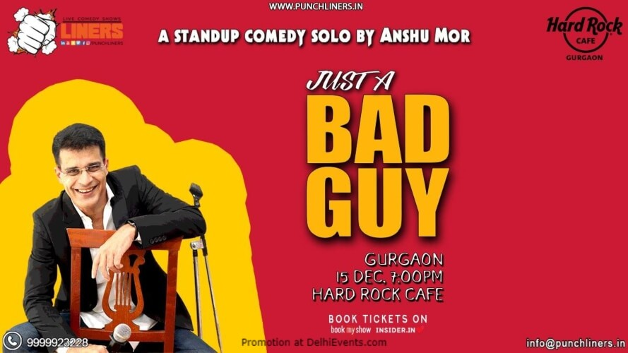Just Bad Guy Standup Comedy Anshu Mor Hard Rock Cafe Gurugram Creative
