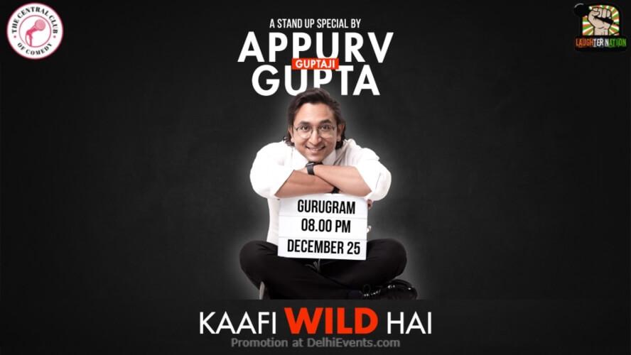 Kaafi Wild Hai Standup Comedy Appurv Gupta Dribble Cafe Gurugram Creative