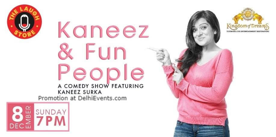 Kaneez Fun People Standup Comedy Surka Kingdom Dreams Gurugram Creative