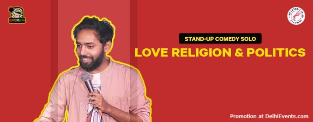Love Religion Politics Standup Comedy Parvez Akshara Theatre Baba Kharak Singh Marg Creative