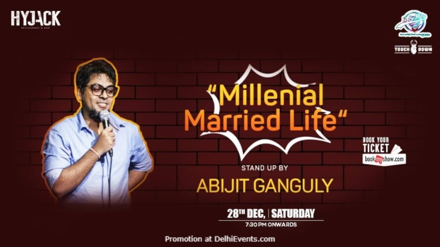 Millenial Married Life Standup Comedy Abijit Ganguly Hyjack Restaurant Bar Safdarjung Enclave Creative