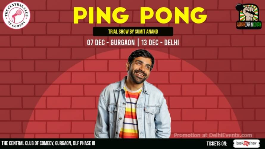 Ping Pong Standup Comedy Sumit Anand Akshara Theatre Creative