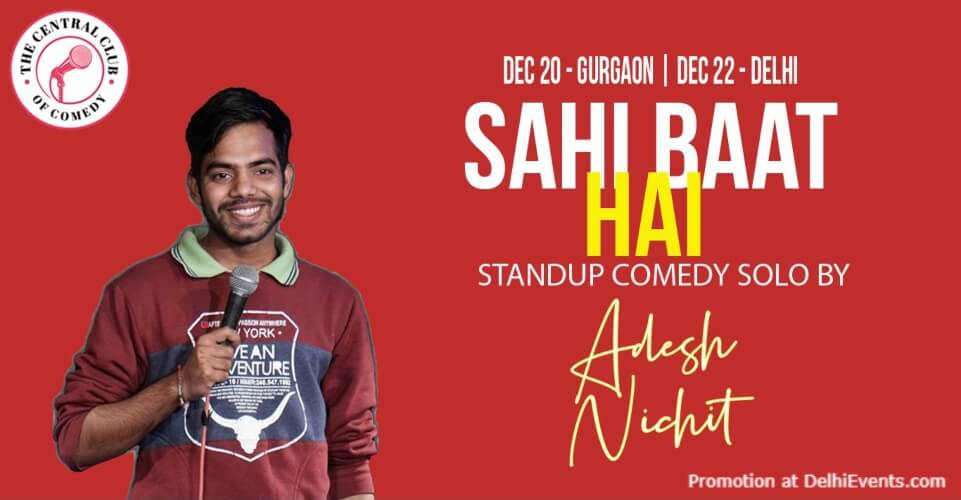 Sahi Baat Hai Standup Comedy Adesh Nichit Dribble Cafe Gurugram Creative