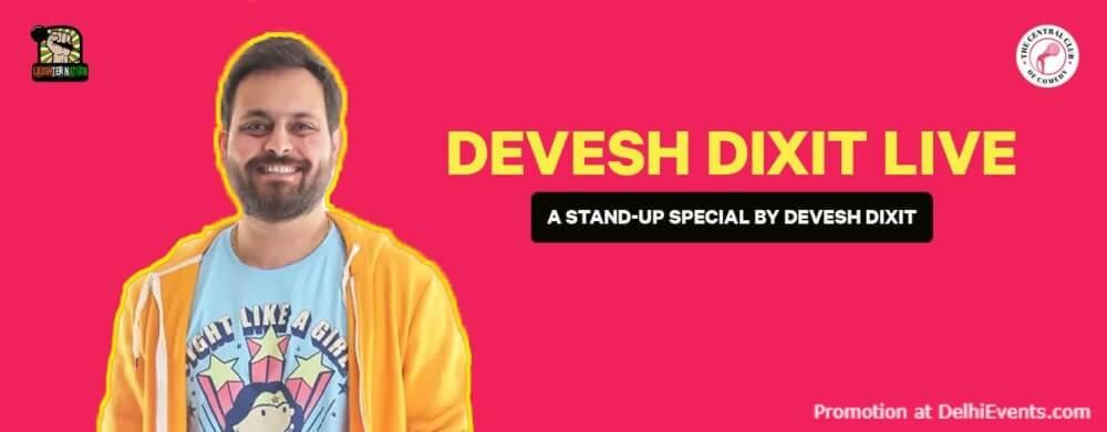 Standup Comedy Devesh Dixit Akshara Theatre Baba Kharak Singh Marg Creative