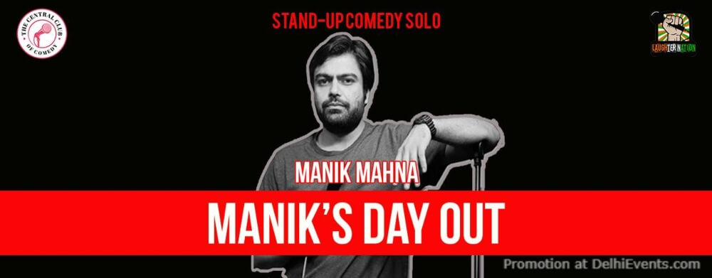 Maniks Day Out Standup Comedy Manik Mahna Dribble Cafe Gurugram Creative