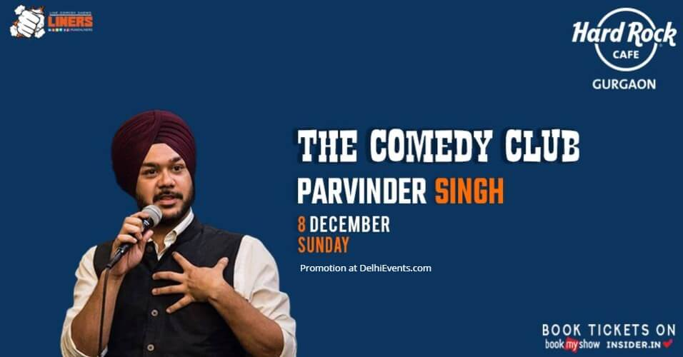 Standup Comedy Parvinder Singh Hard Rock Cafe Gurugram Creative