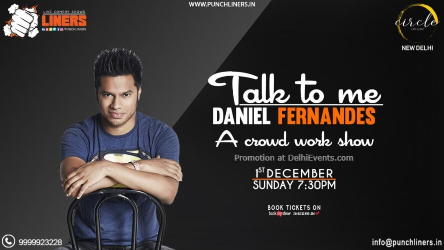 Talk Me Standup Comedy Daniel Fernandes Circle Cafe Kalkaji Creative
