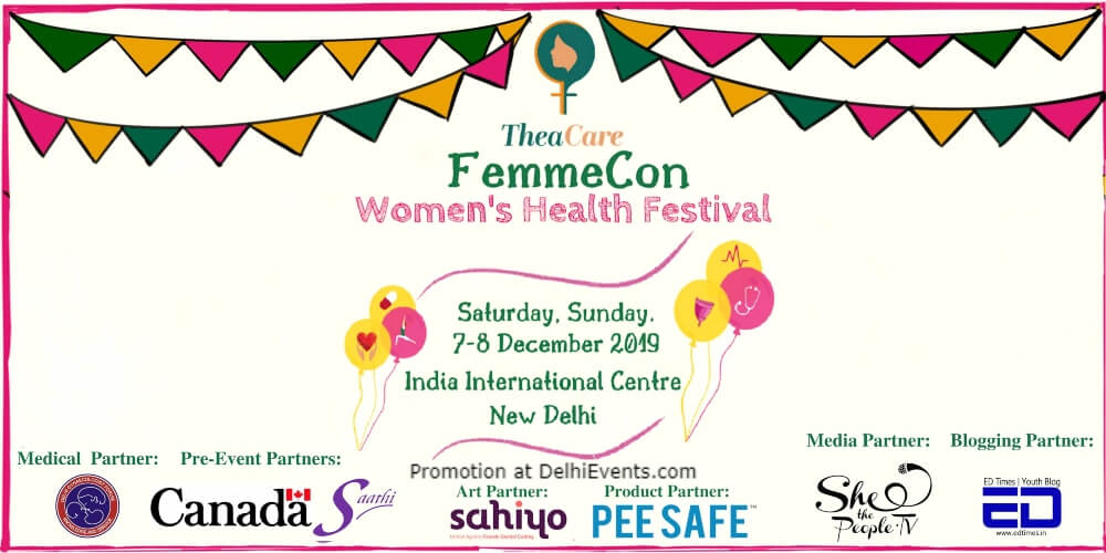 Femmecon Womens Health Festival India International Centre Lodhi Estate Creative