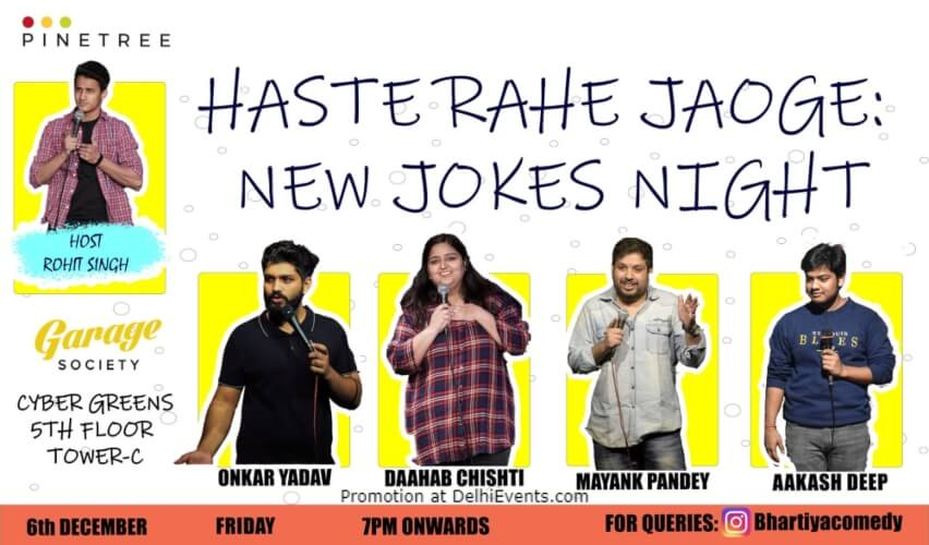Haste Rahe Jaoge New Jokes Night Standup Comedy Garage Society Gurugram Creative