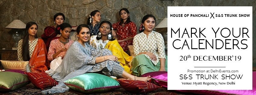 House Panchali x SandS Trunk Show Hyatt Regency Bhikaji Cama Place Creative