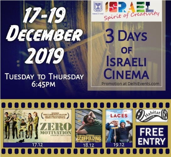 Embassy Israel Mini Festival Israeli Films India Habitat Centre Lodhi Road Creative