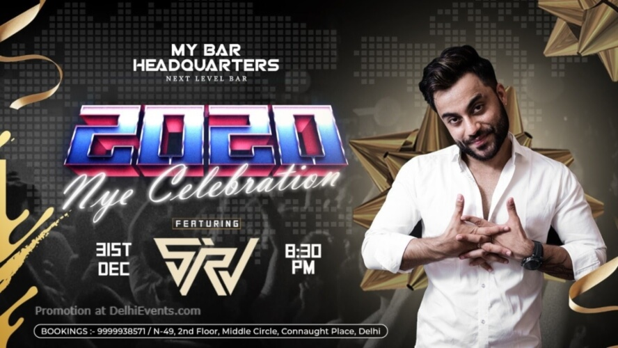 2020 NYE Celebration SRV My Bar Headquarters Connaught Place Creative