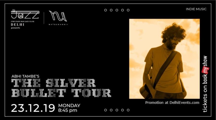 Abhi Tambes Silver Bullet tour Piano Man Jazz Club Safdarjung Enclave Creative
