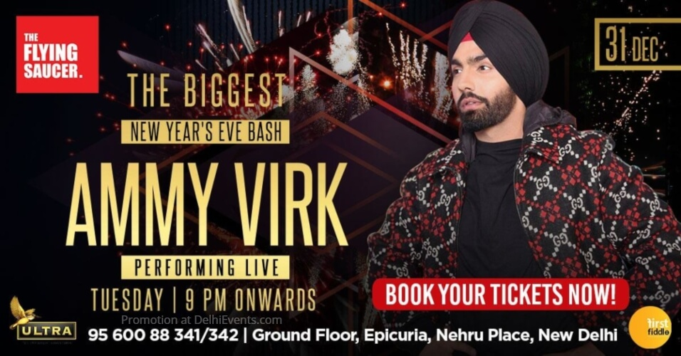 Biggest New Years Eve Bash w Ammy Virk Flying Saucer Cafe Nehru Place Creative