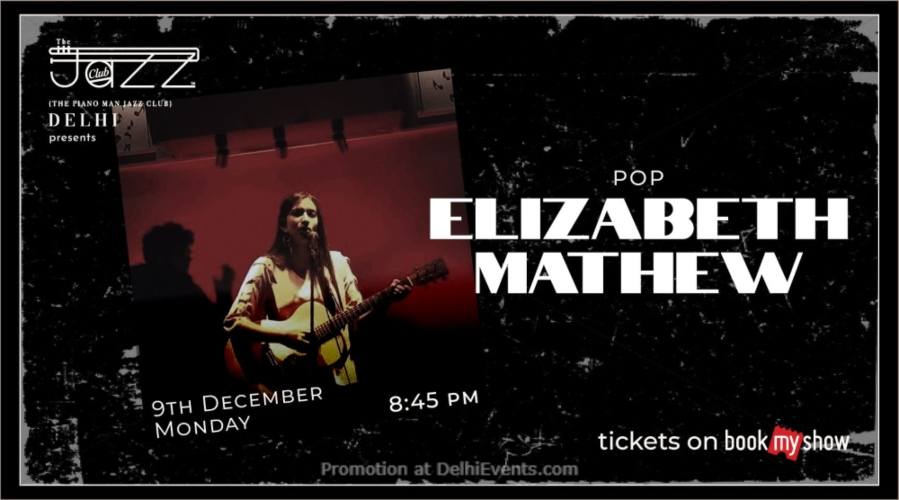 Elizabeth Mathew Piano Man Jazz Club Safdarjung Enclave Creative