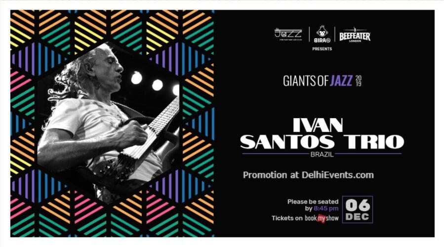 Giants Jazz 2019 Ivan Santos Trio Piano Man Club Safdarjung Enclave Creative