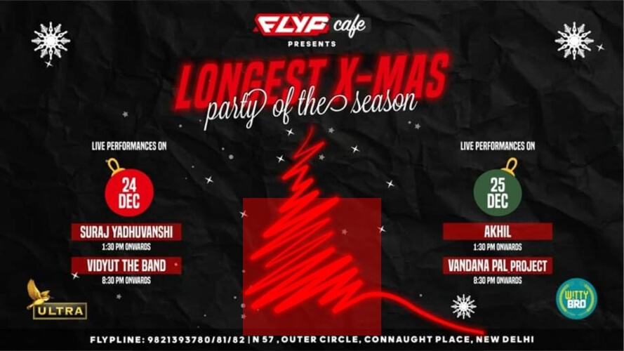 Longest XMAS Party Flyp Cafe Connaught Place Creative