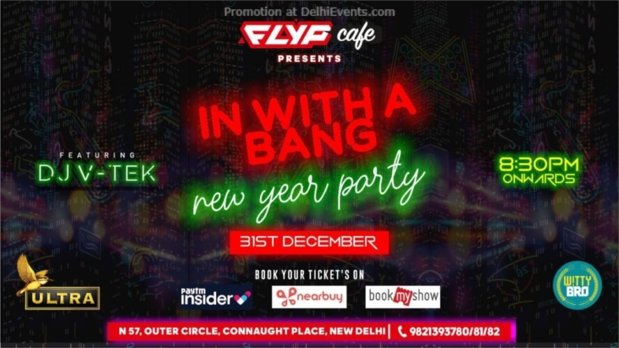 NYE 2020 Bang Flyp Cafe Connaught Place Creative