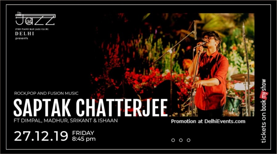 Rock Pop Fusion Music Saptak Chatterjee others Piano Man Jazz Club Safdarjung Enclave Creative
