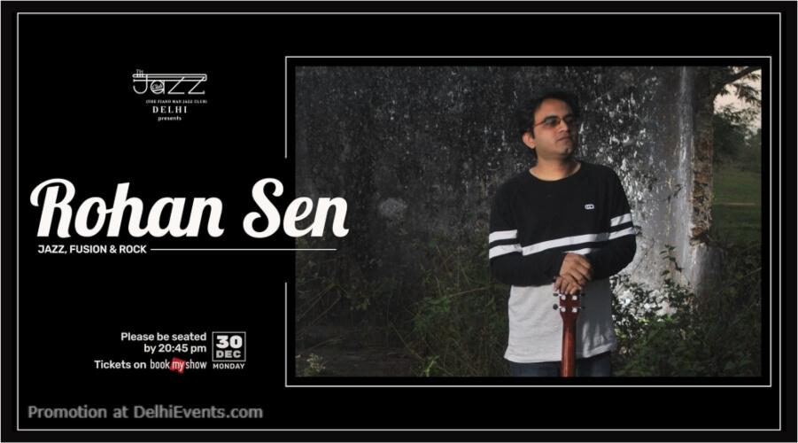 Rohan Sen Piano Man Jazz Club Safdarjung Enclave Creative
