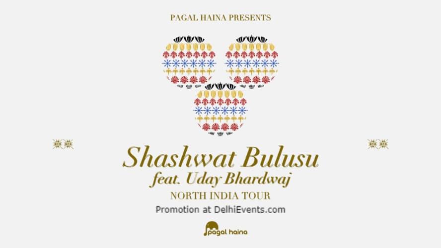 Shashwat Bulusu Feat Uday Bhardwaj Akshara Theatre Baba Kharak Singh Marg Creative