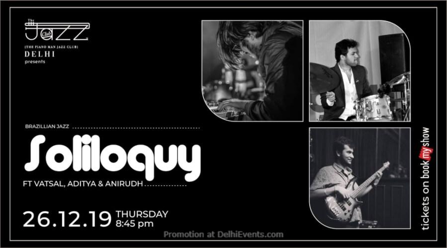 Soliloquy Vatsal Aditya Anirudh Piano Man Jazz Club Safdarjung Enclave Creative
