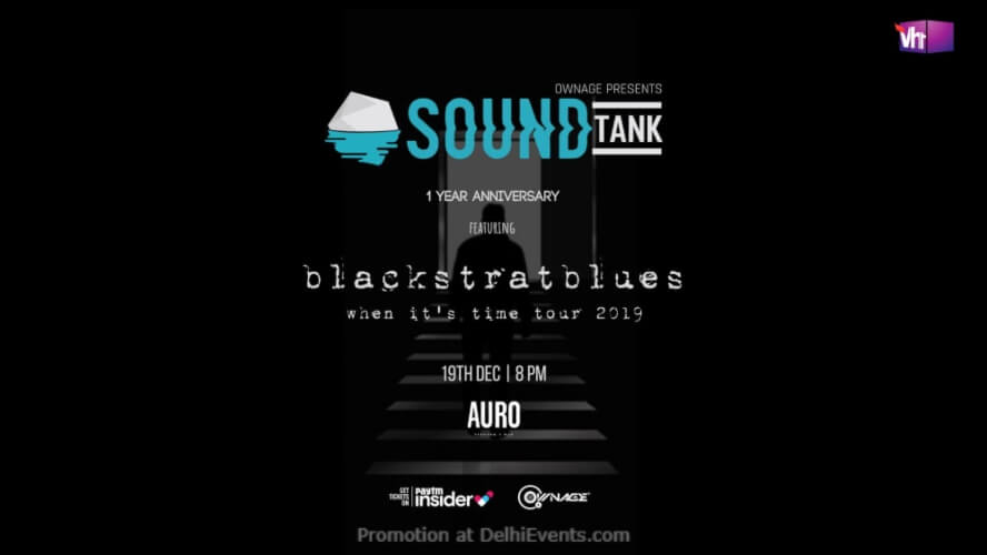 Soundtank #1Yearanniversary Ft Blackstratblues When Its Time Auro Kitchen Bar Hauz Khas Creative