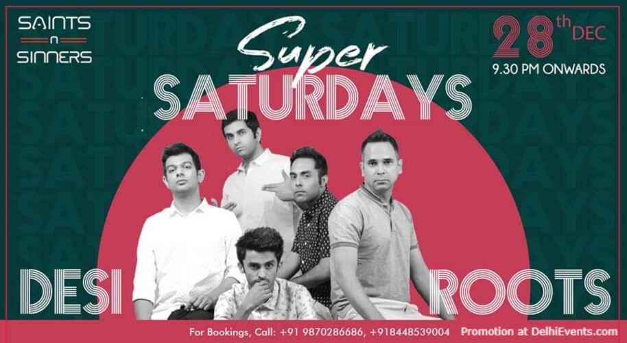Super Saturday Desi Roots Saints N Sinners Gurugram Creative