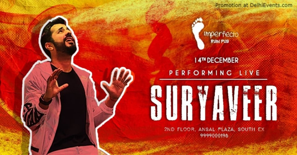 Suryaveer Performing Imperfecto Ruin Pub Hudco Place Ansal Plaza Mall Khel Gaon Marg Creative