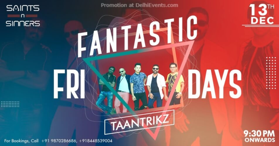 Fantastic Friday Taantrikz Saints Sinners Gurugram Creative
