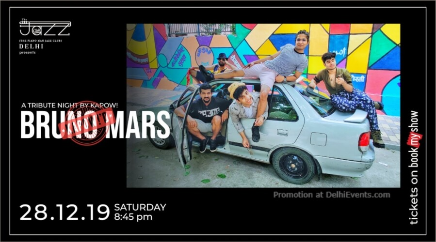 A Tribute Night Kapow! Bruno Mars Piano Man Jazz Club Safdarjung Enclave Creative