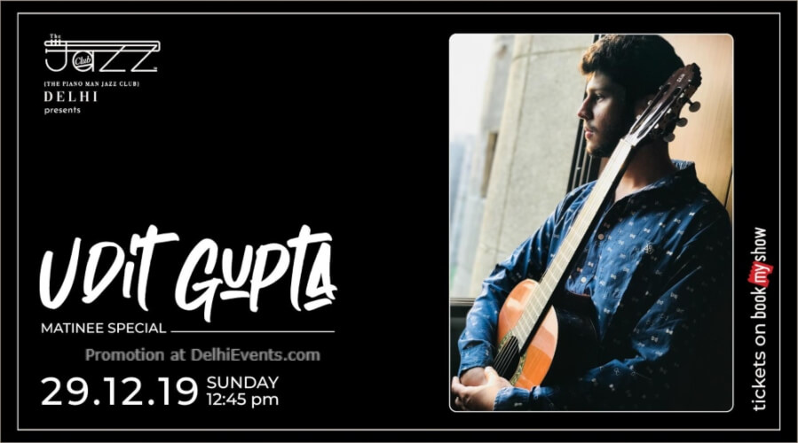 Udit Gupta Matinee Special Piano Man Jazz Club Safdarjung Enclave Creative