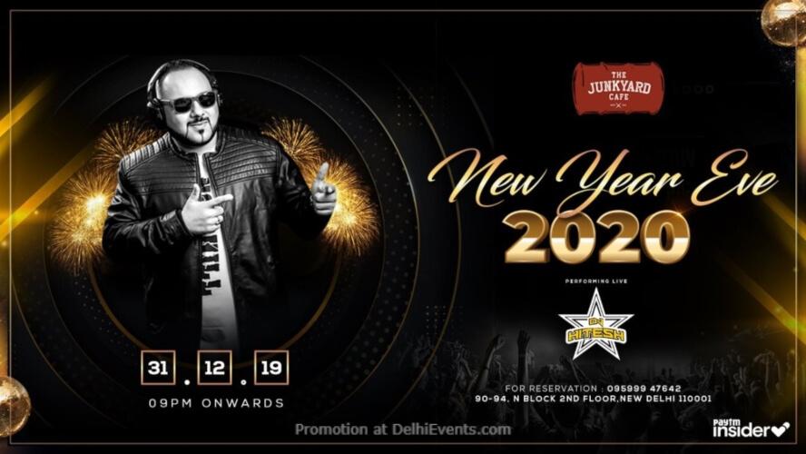New Year Eve DJ Hitesh Junkyard Cafe CP Creative
