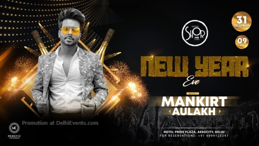 New Year Eve Mankirt Aulakh Imperfecto Shor Aerocity Creative