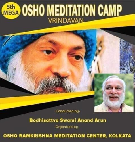 Residential Osho Meditation Retreat Bodhisattva Swami Anand Arun Hotel Sri Krishna Orchid Vrindavan Creative
