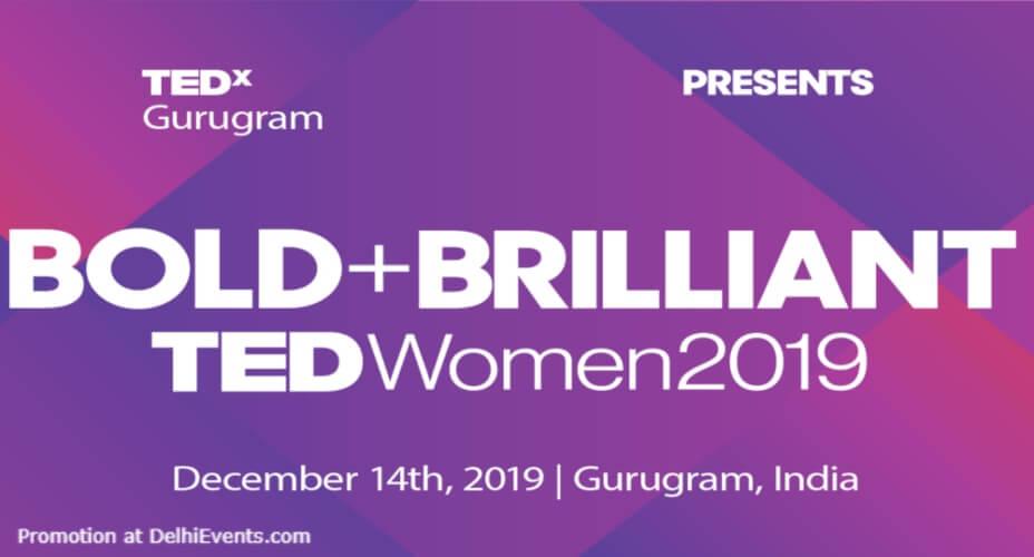Tedx gurugram women 2019 Bold Brilliant Westin Gurgaon Creative