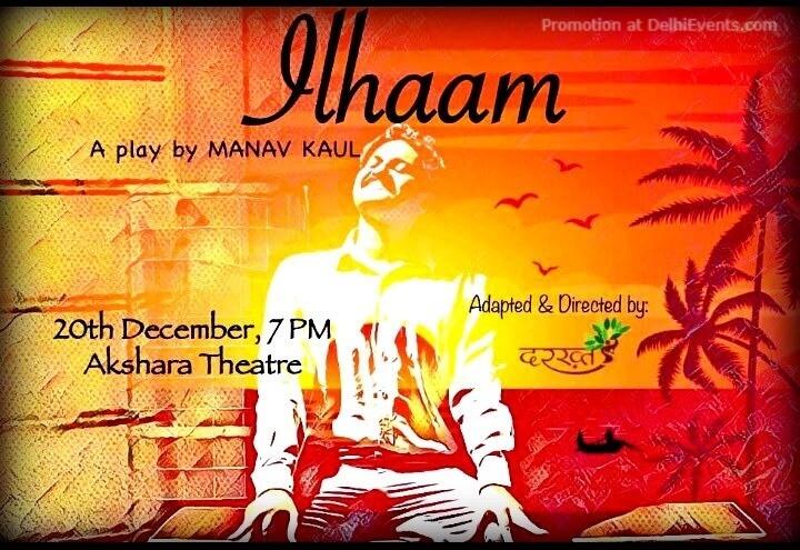 Ilhaam Play Akshara Theatre Baba Kharak Singh Marg Creative