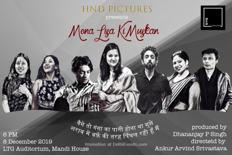 Mona Lisa Ki Muskan Play LTG Auditorium Mandi House Creative