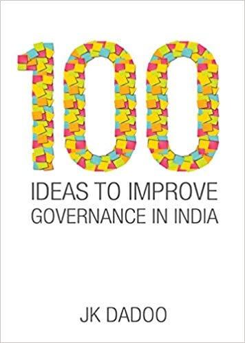 100 Ideas Improve Governance India J.K. Dadoo Book Cover
