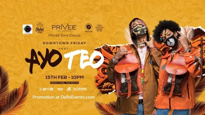 Downtown Friday FT Ayo Teo Privee Creative