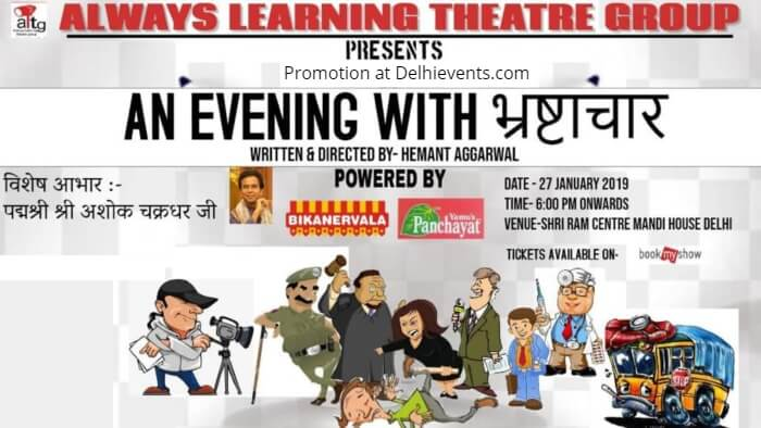 Always Learning Theatre Group  Evening Bhrashtachar Hindi Play Shri Ram Centre Creative