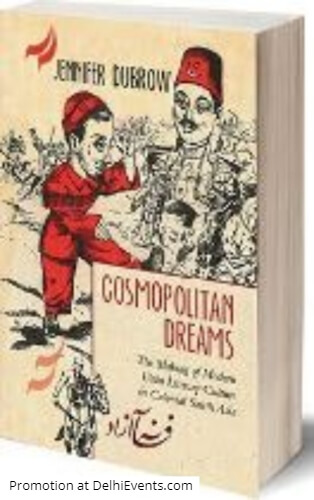 Cosmopolitan Dreams Making Modern Urdu Literary Culture Colonial South Asia Book Cover