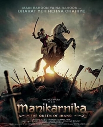 Manikarnika Queen Jhansi Kangana Ranaut Movie Poster