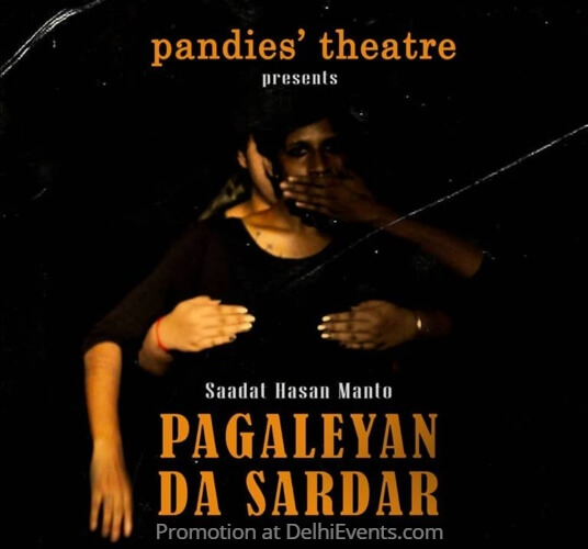 Pandies Theatre Sadat Hassan Manto Pagaleyan Da Sardar English Punjabi Play Creative