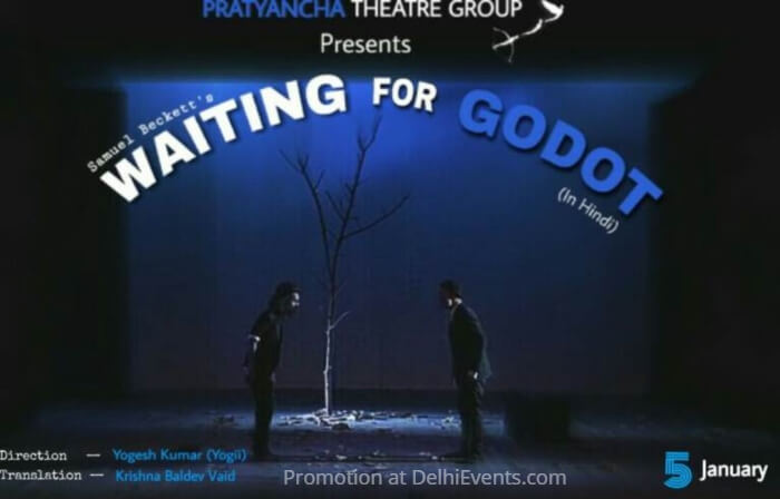 Pratyancha Theatre Group Samuel Beckett Waiting Godot Hindi Play Studio Safdar Creative