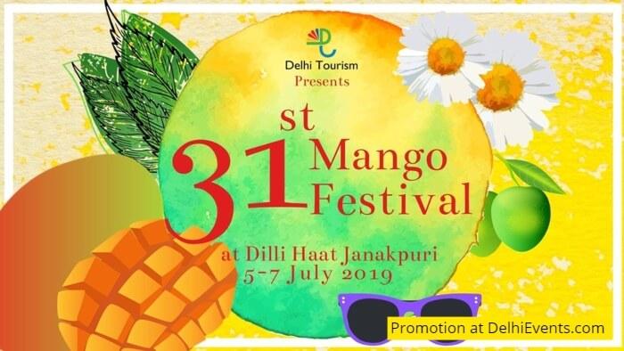 31st Mango Festival Dilli Haat Janakpuri Creative